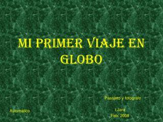Mi primer viaje en  Globo