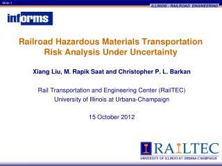 Railroad Hazardous Materials Transportation  Risk Analysis Under Uncertainty