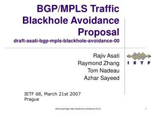 BGP/MPLS Traffic Blackhole Avoidance Proposal draft-asati-bgp-mpls-blackhole-avoidance-00