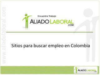 Sitios para buscar empleo en Colombia