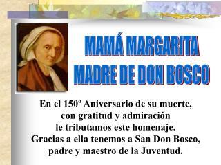 MAM� MARGARITA MADRE DE DON BOSCO