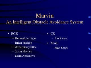 Marvin An Intelligent Obstacle Avoidance System