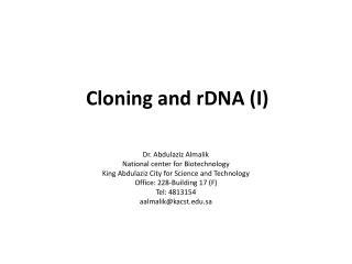 Cloning and rDNA (I)