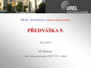 PŘEDNÁŠKA  9 .