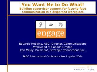Eduarda Hodgins, ABC, Director, Communications  Weldwood of Canada Limited
