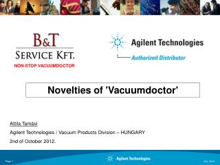 Novelties of 'Vacuumdoctor'