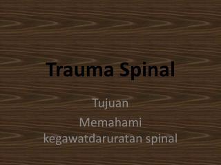 Trauma Spinal
