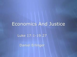 Economics And Justice
