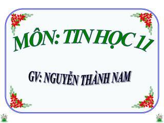 MÔN: TIN HỌC 11