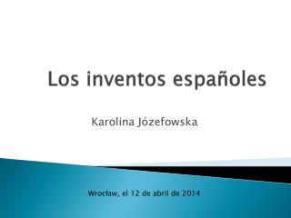 Los  inventos españoles