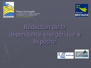 Réduction de la dépendance énergétique à la pêche