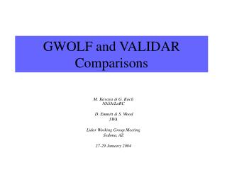 GWOLF and VALIDAR Comparisons