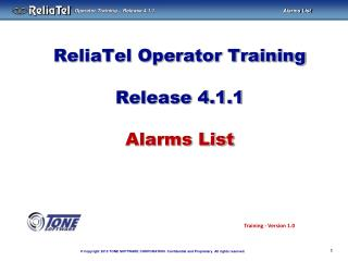 ReliaTel Operator Training Release 4.1.1 Alarms List