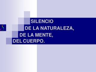 DE LA NATURALEZA,