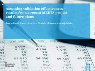 Assessing validation effectiveness – results from a recent MEETS project and future plans