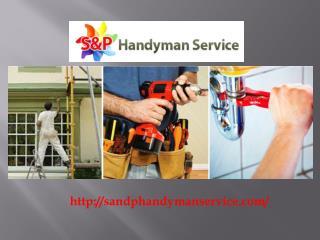 Handyman Tallahassee FL - S & P Handyman Service