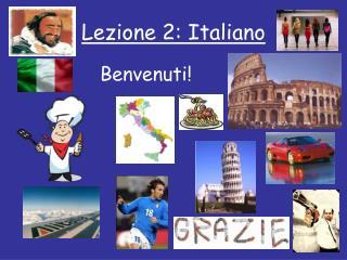 Lezione 2: Italiano