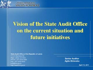 Vision o f  t he State Audit Office on the current situation and future initiatives