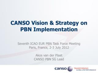 CANSO Vision & Strategy on  PBN Implementation