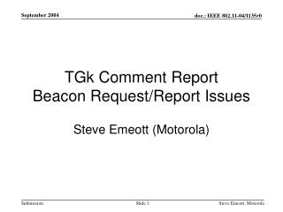 TGk Comment Report Beacon Request/Report Issues