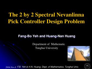 The 2 by 2 Spectral Nevanlinna Pick Controller Design Problem