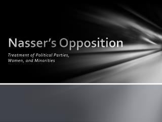 Nasser's Opposition