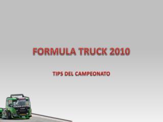 FORMULA TRUCK 2010