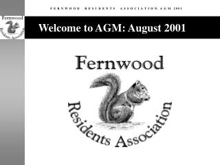 Welcome to AGM: August 2001