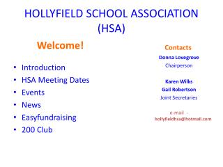 HOLLYFIELD SCHOOL ASSOCIATION (HSA)