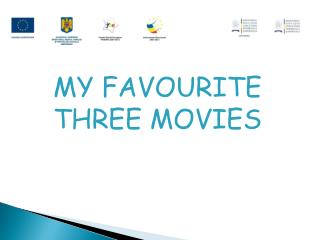MY FAVOURITE THREE MOVIES