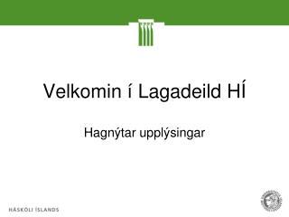 Velkomin í Lagadeild HÍ