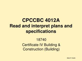 CPCCBC 4012A Read and interpret plans and specifications
