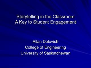 Storytelling in the Classroom A Key to Student Engagement