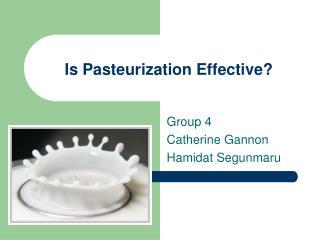 Is Pasteurization Effective