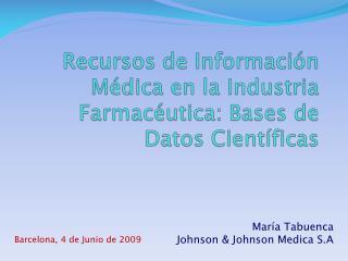 Recursos de Información Médica en la Industria Farmacéutica: Bases de Datos Científicas