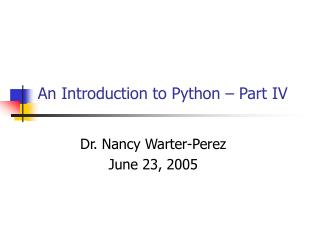 An Introduction to Python – Part IV