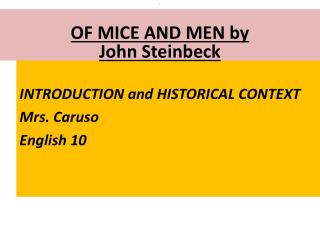 INTRODUCTION and HISTORICAL CONTEXT Mrs. Caruso English 10
