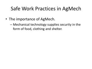 Safe Work Practices in  AgMech