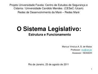 O Sistema Legislativo: