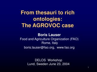 From thesauri to rich ontologies: The AGROVOC case