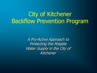 City of Kitchener Backflow Prevention Program