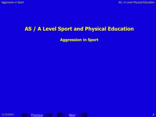 AS / A Level Sport and Physical Education Aggression in Sport