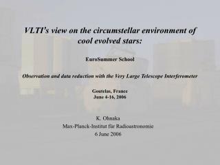 K. Ohnaka Max-Planck-Institut f ü r Radioastronomie 6  June 2006