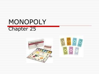 MONOPOLY Chapter 25