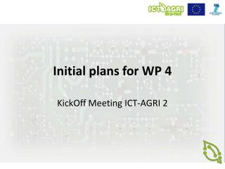 Initial plans for WP 4