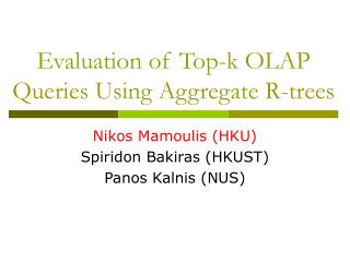 Evaluation of Top-k OLAP Queries Using Aggregate R-trees