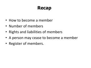 How to become a member  Number of members Rights and liabilities of members