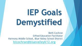 IEP Goals  Demystified