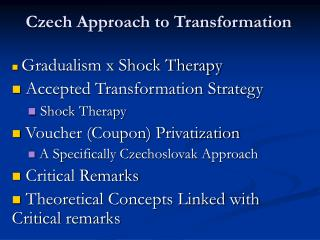 Czech Approach to Transformation