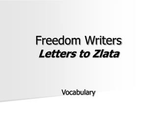 Freedom Writers Letters to Zlata